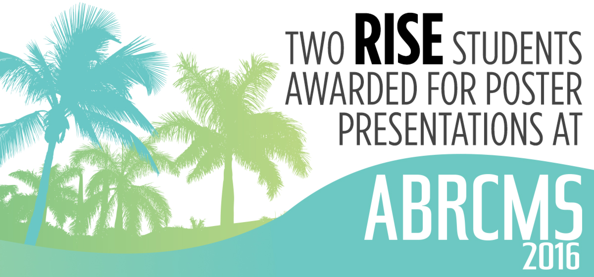 Two RISE students awarded for poster presentations at Annual Biomedical Research Conference