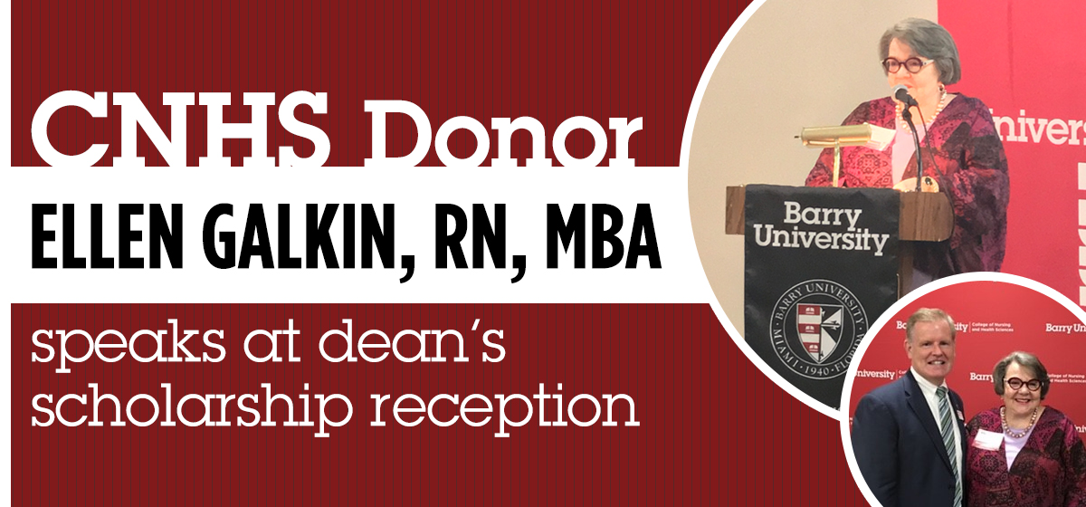 CNHS donor Ellen Galkin, RN, MBA, speaks at dean's scholarship reception