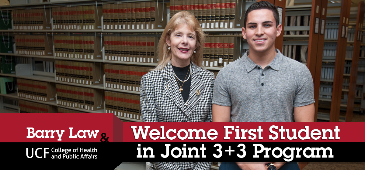 First Student Welcomed in 3+3 Joint Program Between Barry Law & UCF