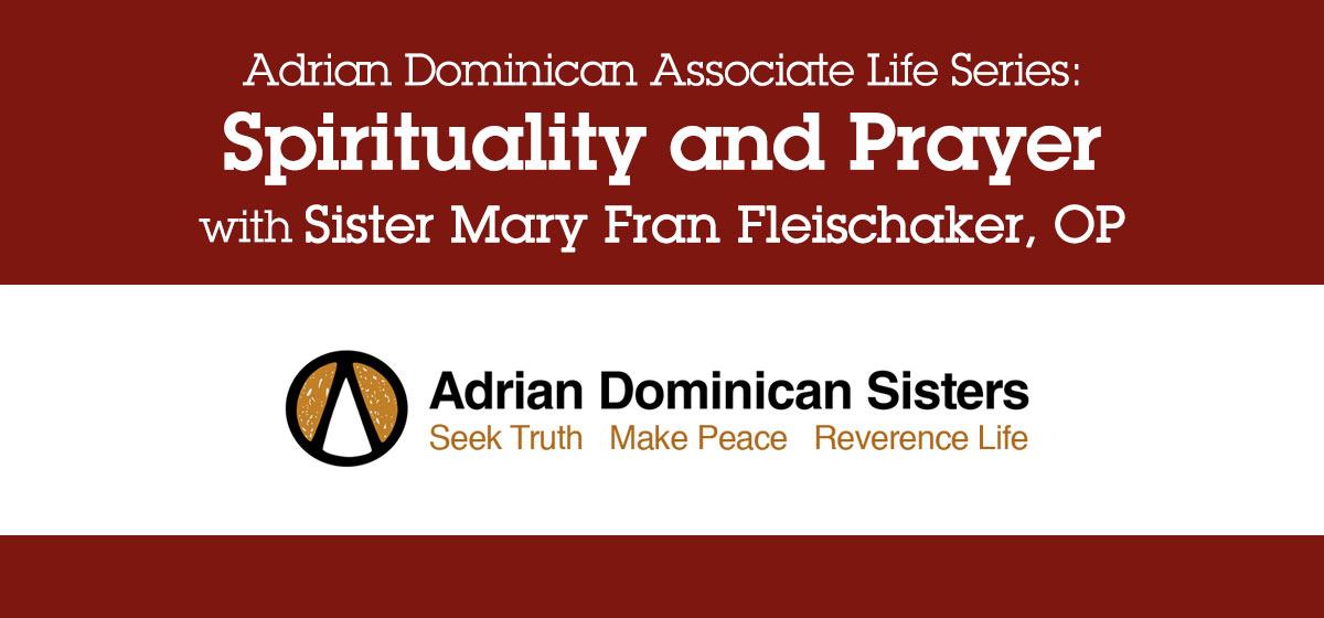 Associate Life Series: Spirituality and Prayer