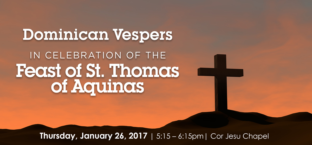 Dominican Vespers in celebration of the Feast of St. Thomas of Aquinas