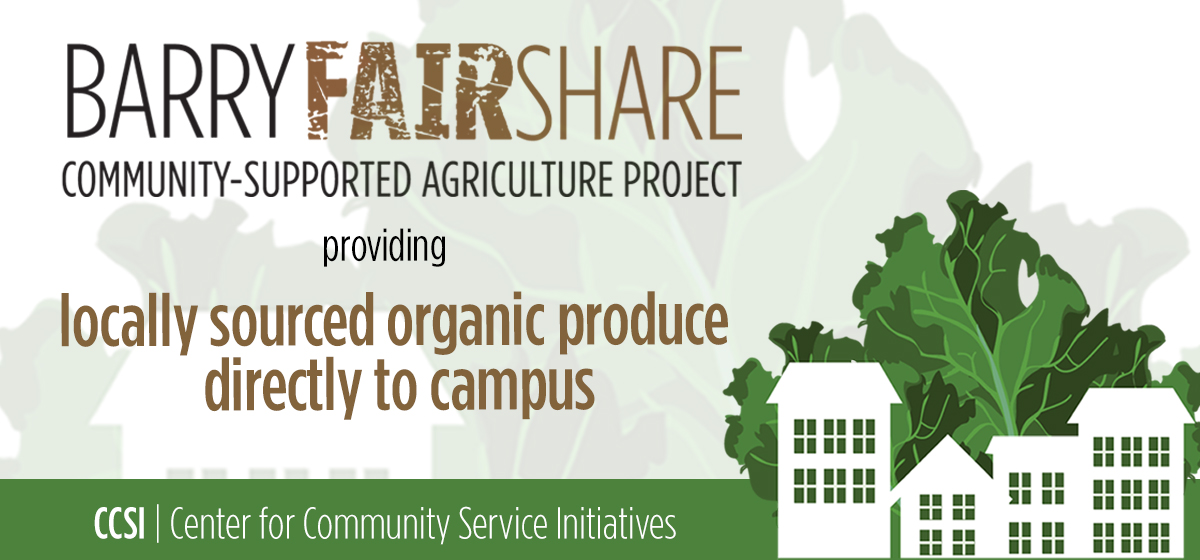 Barry FairShare Project Providing Locally Sourced Organic Produce Directly to Campus
