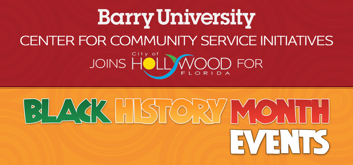 Barry's Center for Community Service Initiatives joins City of Hollywood for Black History Month events