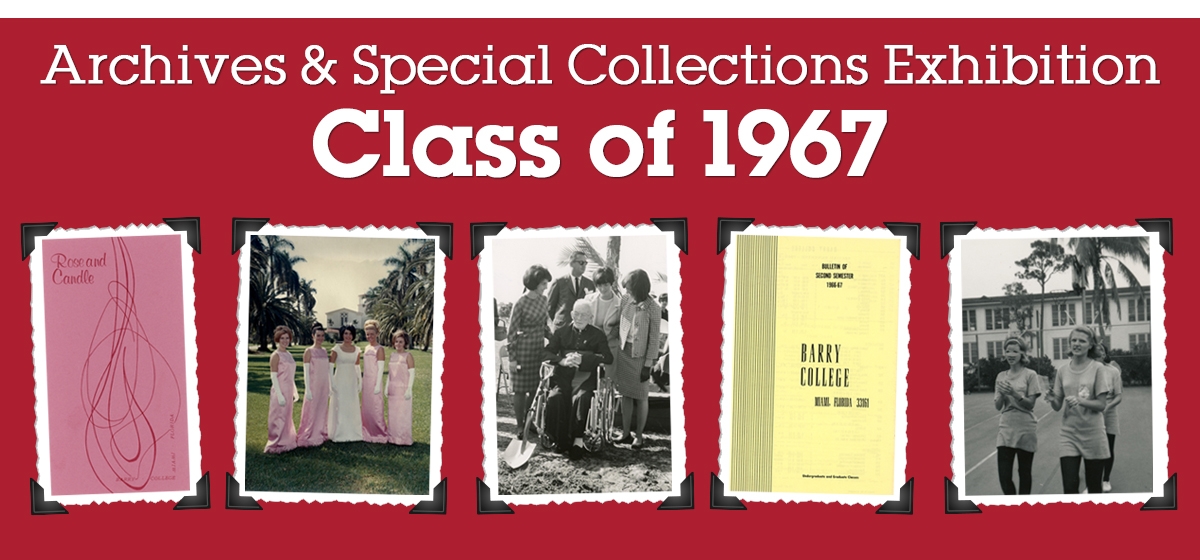 Archives & Special Collections Exhibition: Class of 1967