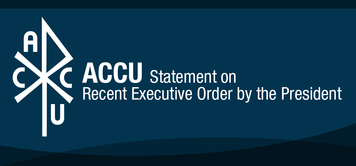 ACCU Statement on Recent Executive Order by the President