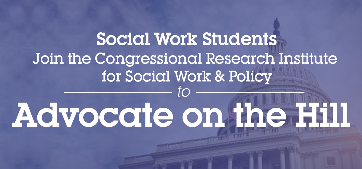 School of Social Work students invited to represent Barry University at the Congressional Research Institute for Social Work and Policy's (CRISP) Third Annual Social Work Day on the Hill