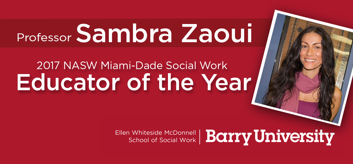 Professor Sambra Zaoui chosen as the 2017 NASW Miami-Dade Social Work Educator of the Year