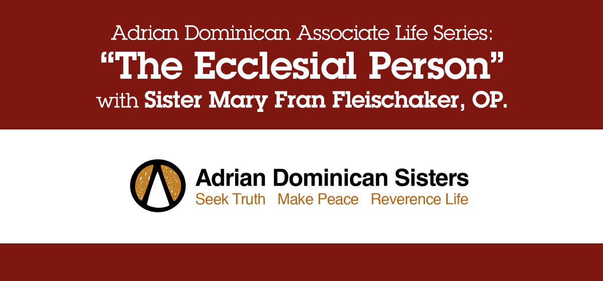 Associate Life Series: The Ecclesial Person