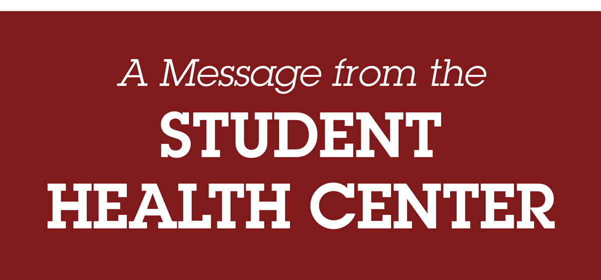 Important Information from Student Health Services!