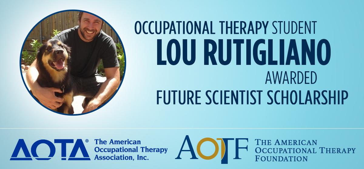 Occupational therapy student Lou Rutigliano awarded future scientist scholarship