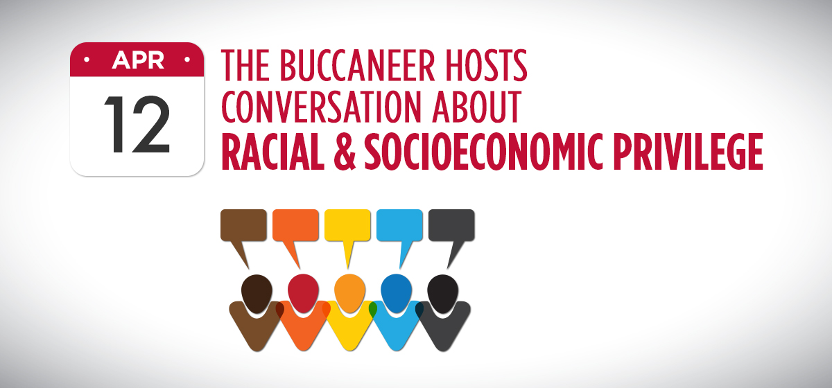 The Buccaneer hosts conversation about racial & socioeconomic privilege April 12