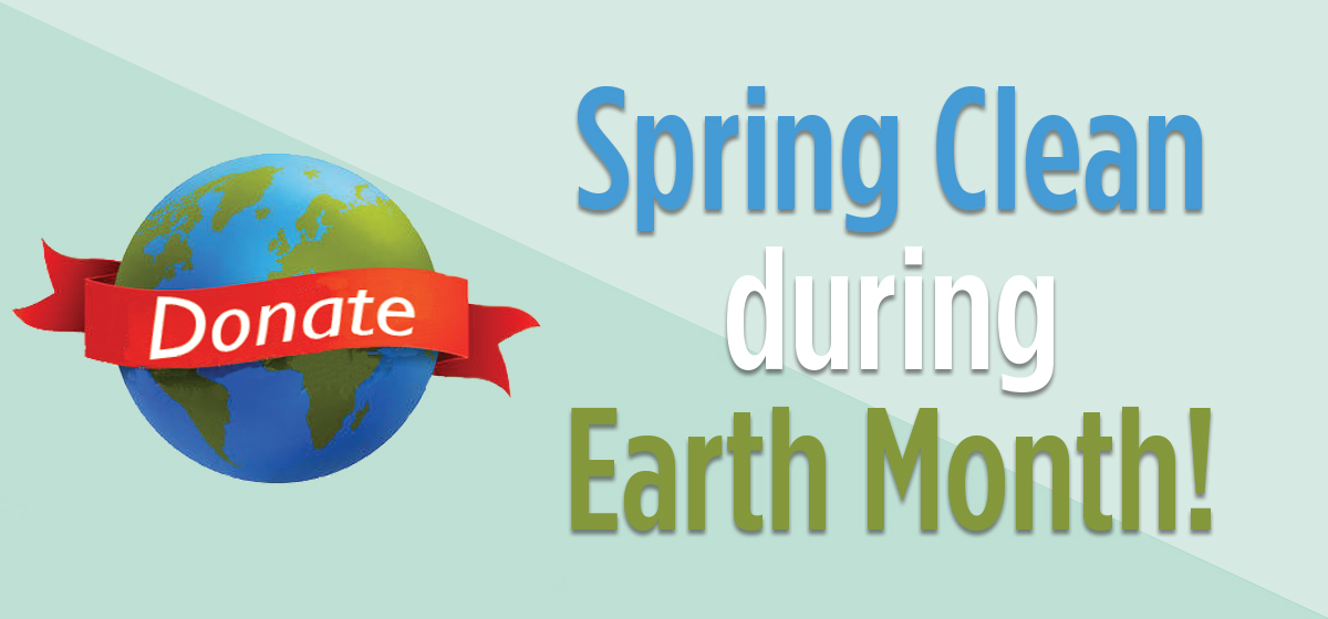 Spring Clean during Earth Month!