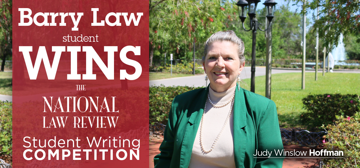 Barry Law Student Judy Winslow Hoffman Wins Writing Competition