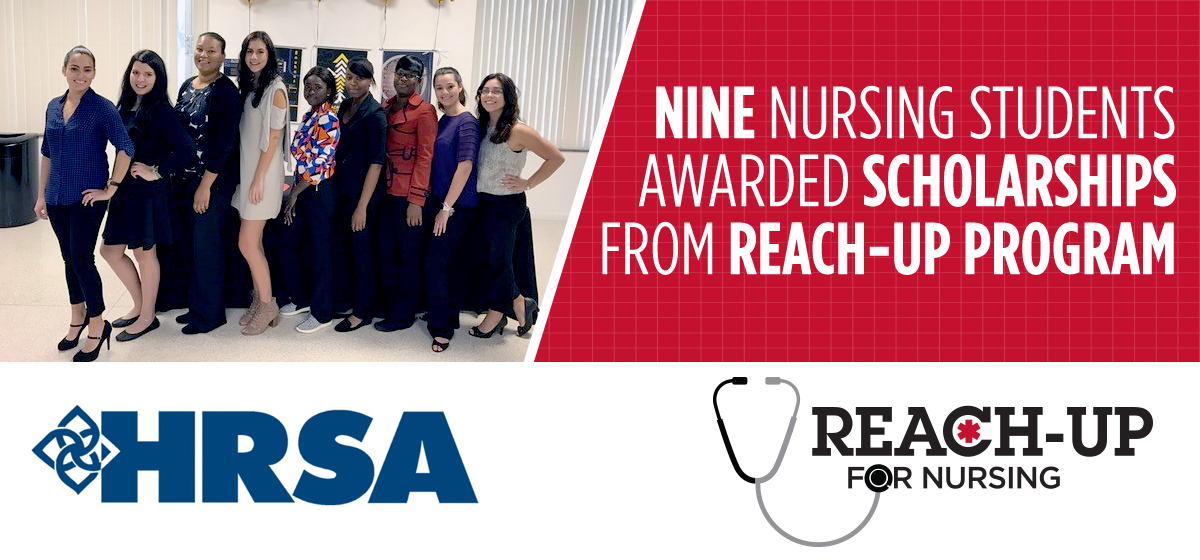 Nine nursing students awarded scholarships from REACH-UP program