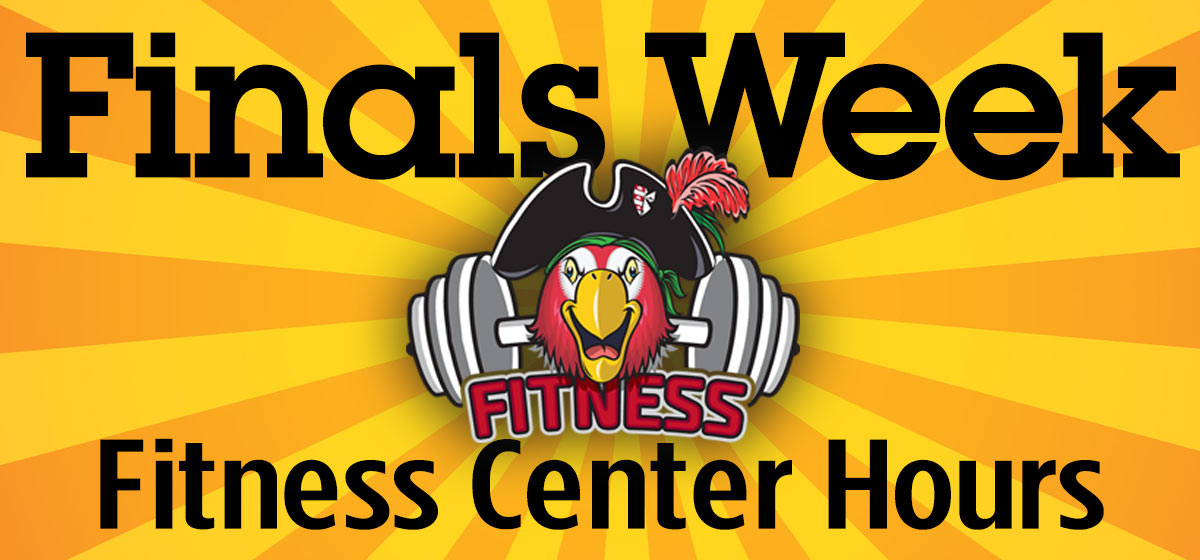 Finals Week Fitness Center Hours