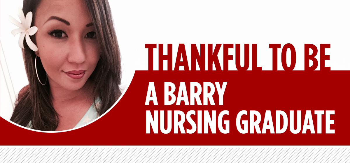 Thankful to be a Barry nursing graduate