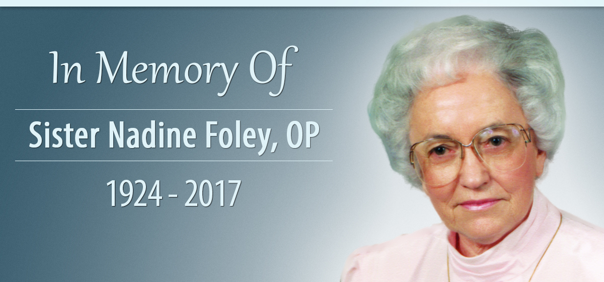 In Memory of Sister Nadine Foley, OP, PhD.