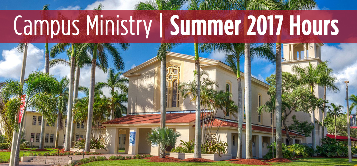 Campus Ministry Summer 2017 Hours