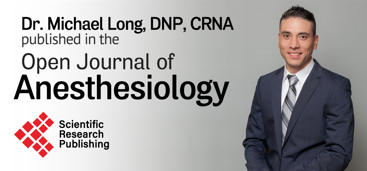 Dr. Michael Long, DNP, CRNA, published in the Open Journal of Anesthesiology