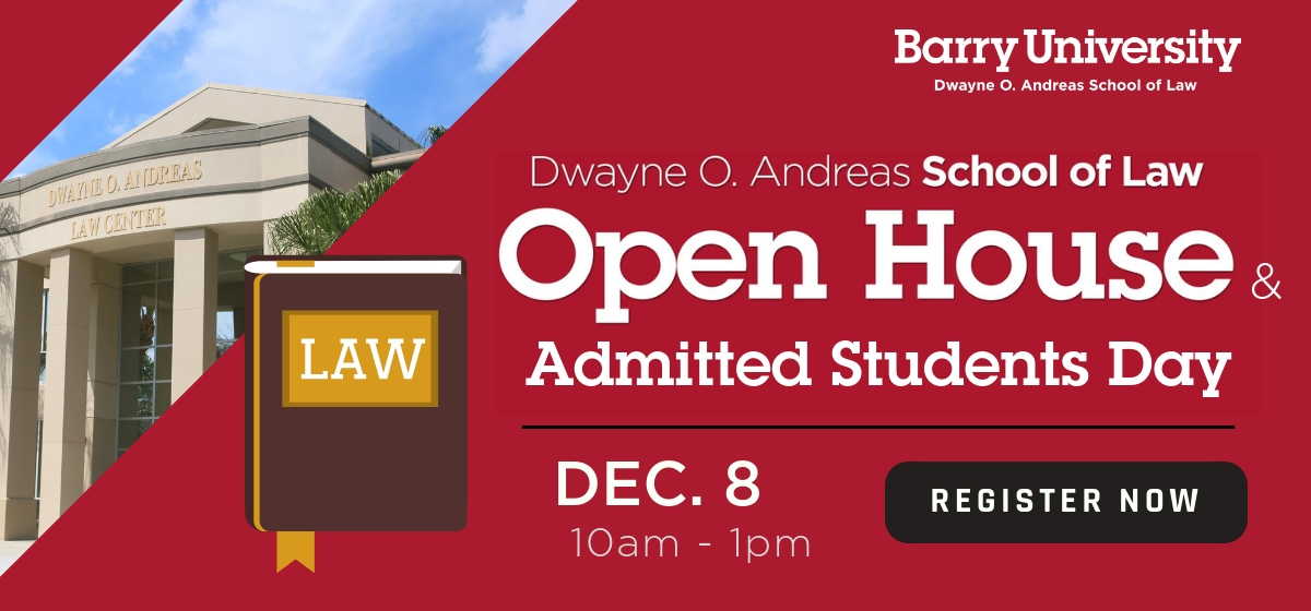 Barry Law Open House / Admitted Students Day on Dec. 8