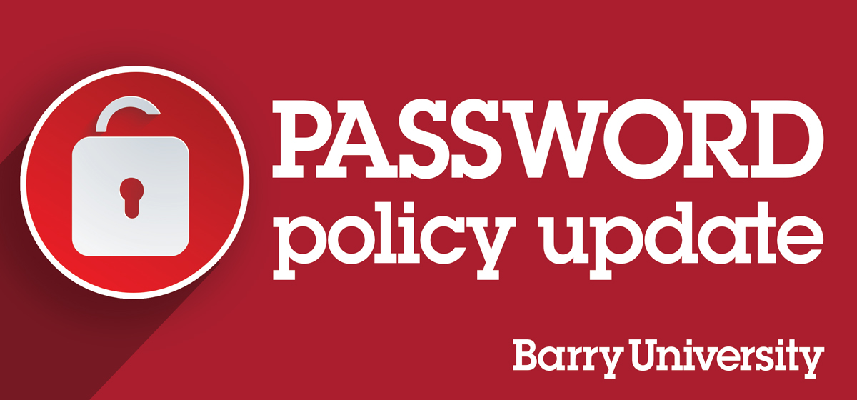 New password policy goes into effect today