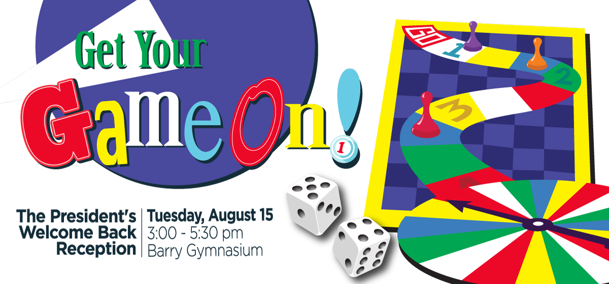 Get Your Game On at the Welcome Back Reception, Aug. 15