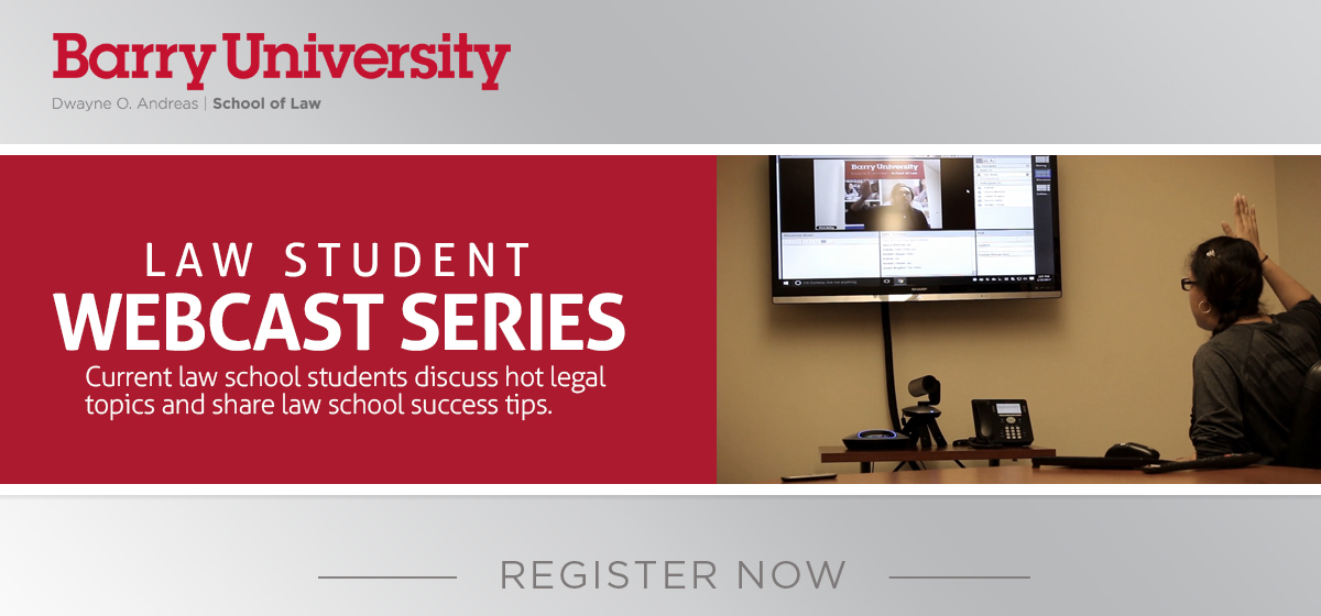 Barry Law Student Webcast Series