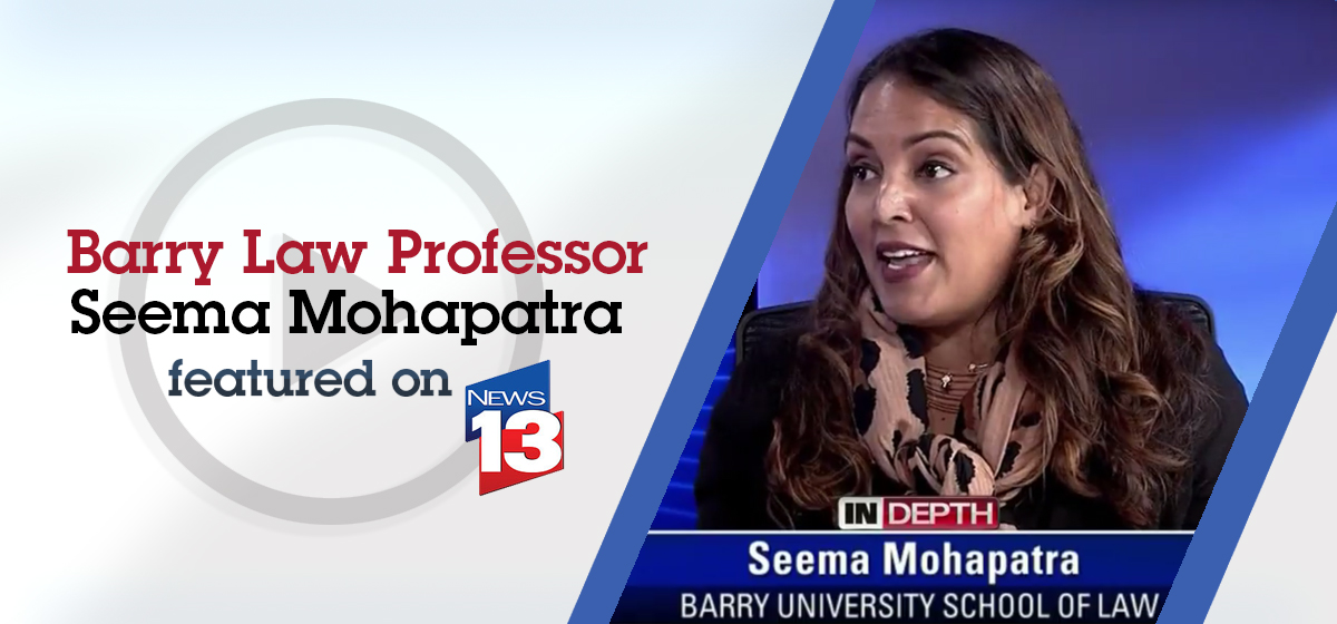 Barry Law Professor Seema Mohapatra on News 13 Segment on Health Care Bill