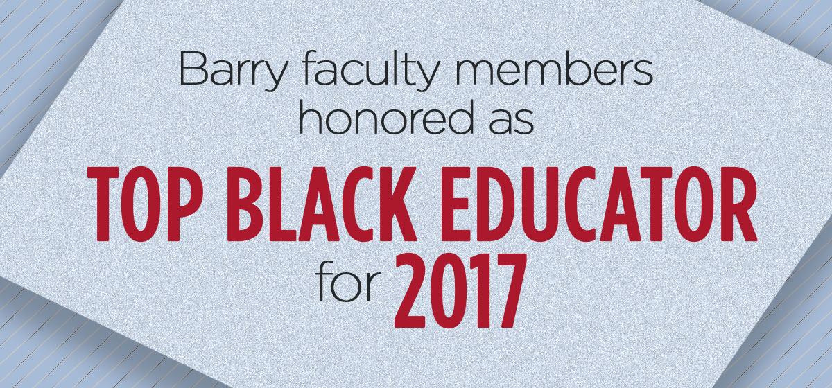 Six Barry faculty members honored as Top Black Educator for 2017