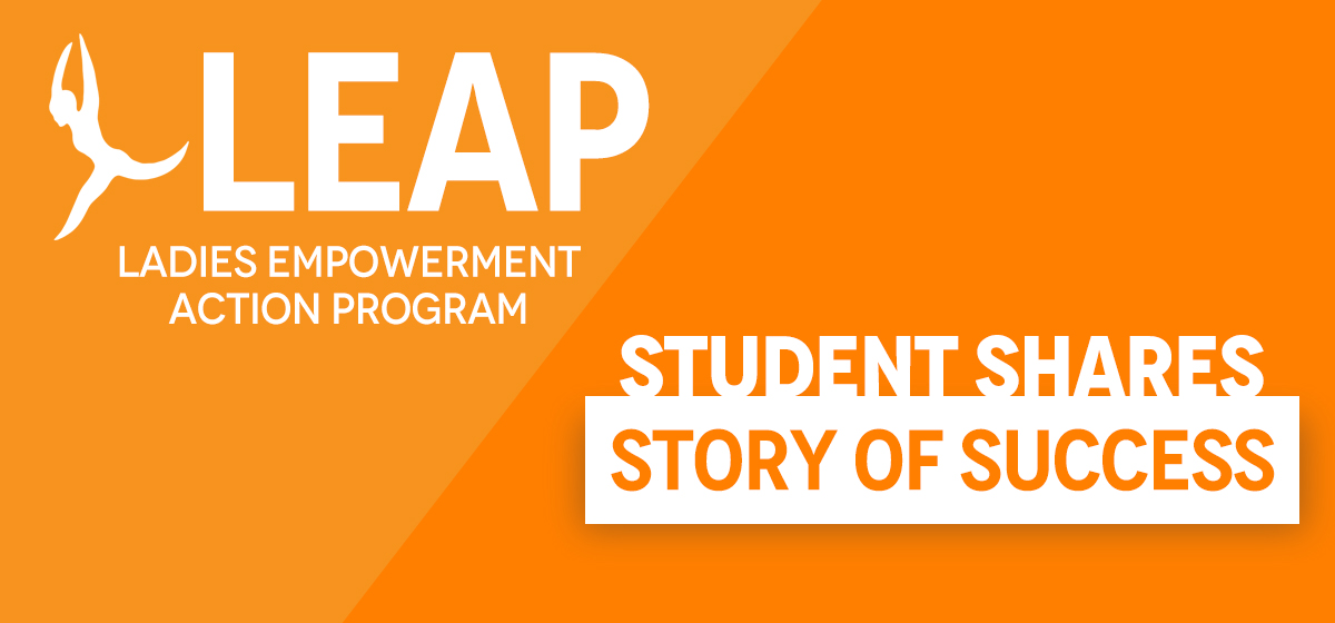 LEAP Student Shares Story of Success