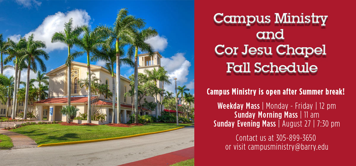 Campus Ministry and Cor Jesu Chapel Fall Schedule