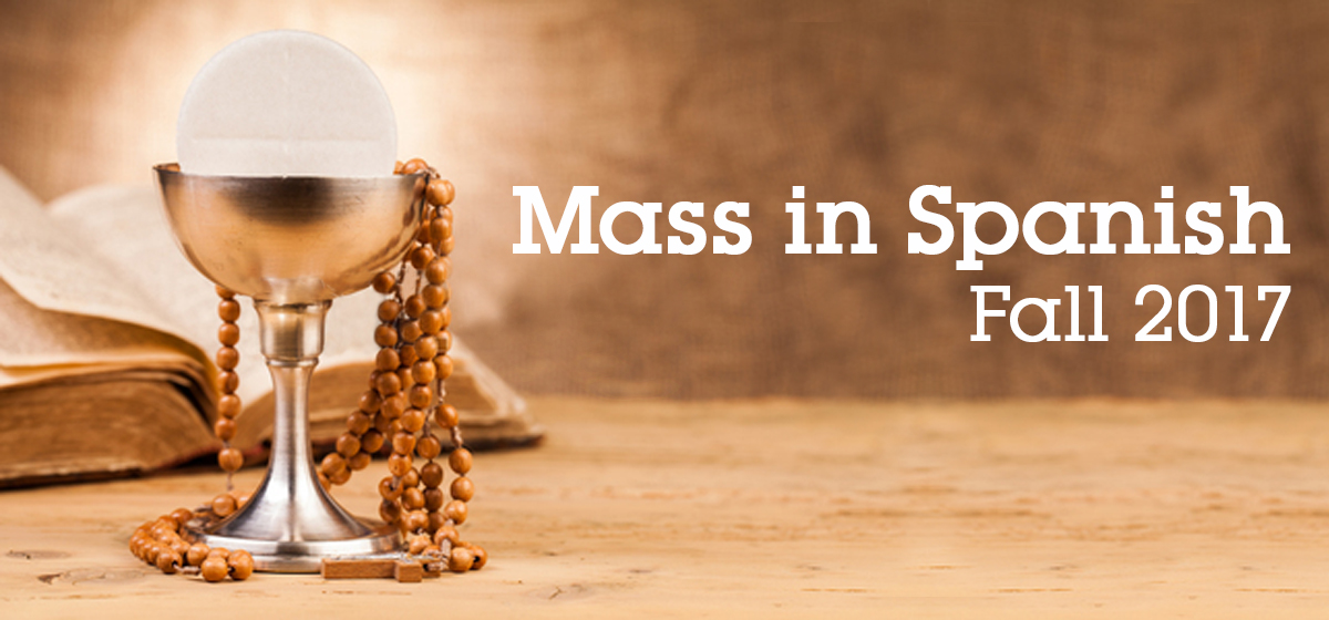 Mass in Spanish Fall 2017