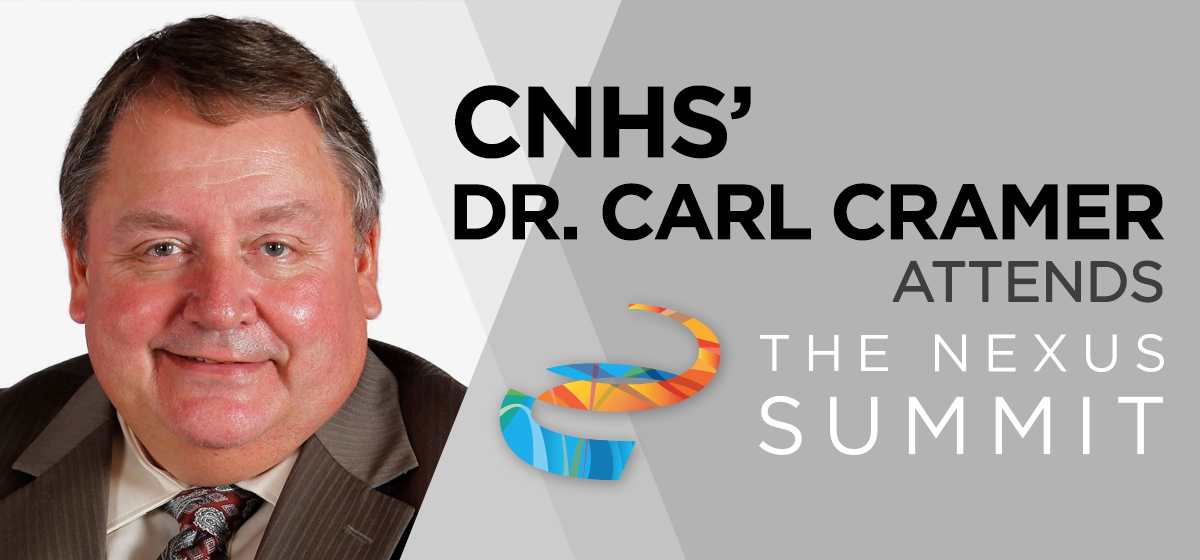 CNHS' Dr. Carl Cramer attends 2017 NEXUS Summit