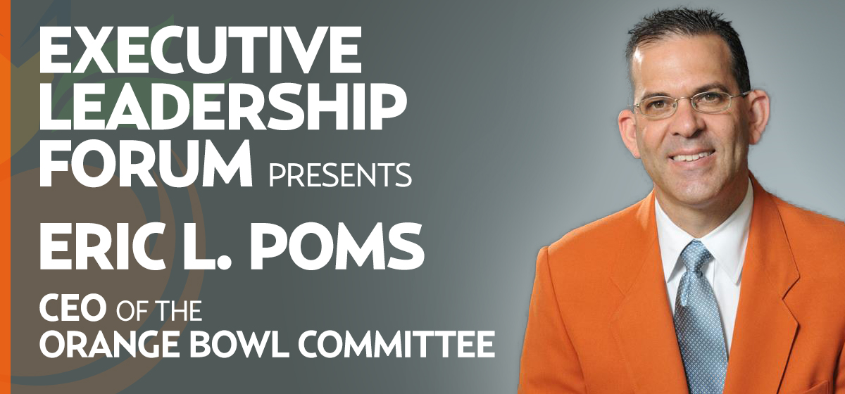 Executive Leadership Forum presents a conversation with Eric L. Poms