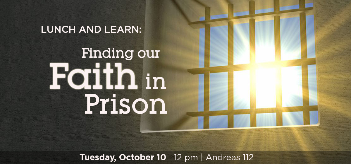 Lunch and Learn: Finding Our Faith in Prison