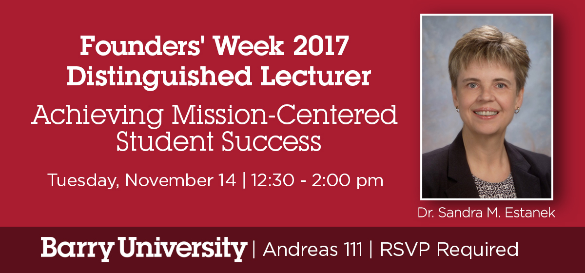 Founders' Week Distinguished Lecture: Achieving Mission-Centered Student Success