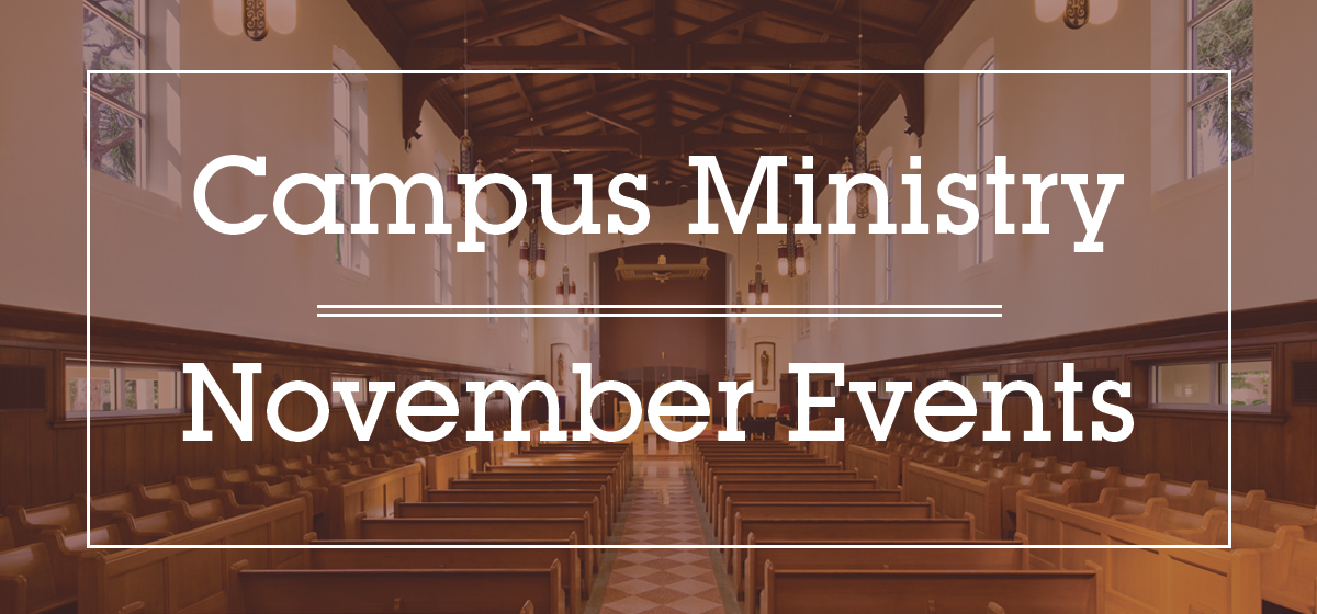Campus Ministry November Events