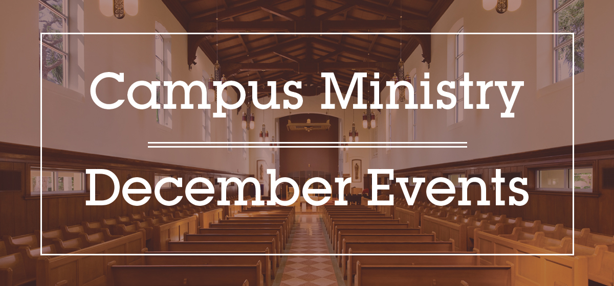 Campus Ministry - December Events