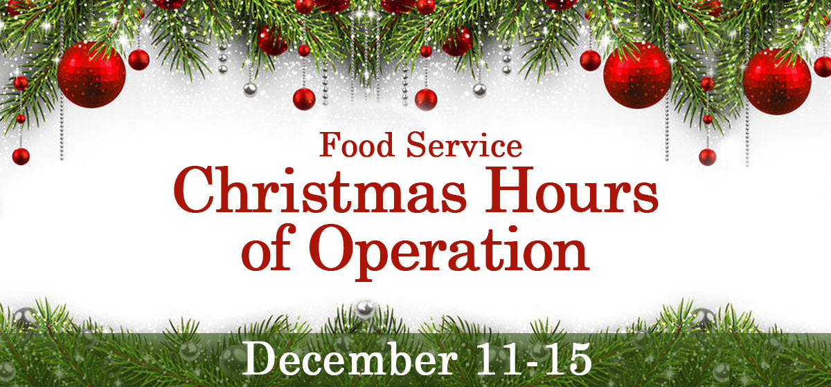 Food Service Christmas Hours of Operation
