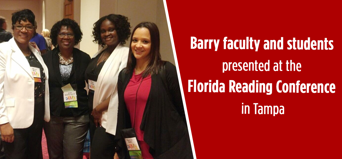 Barry faculty and students presented at the Florida Reading Conference in Tampa