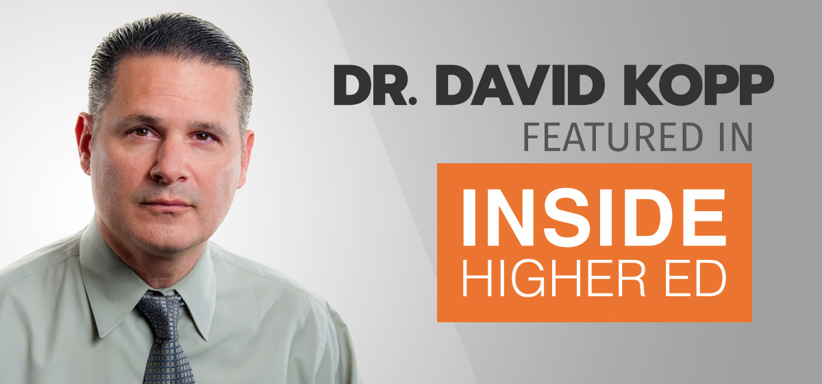 Dr. David M. Kopp featured in 'Inside Higher Ed'