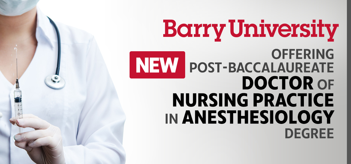Barry University offering new Post-Baccalaureate Doctor of Nursing Practice in Anesthesiology degree