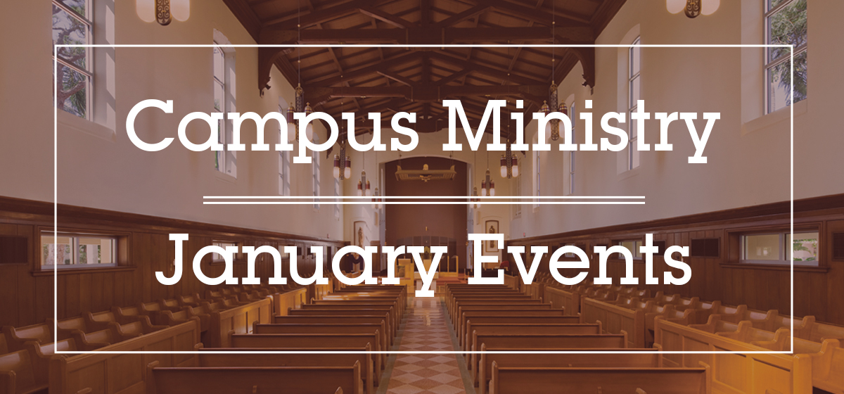 Campus Ministry: January Events