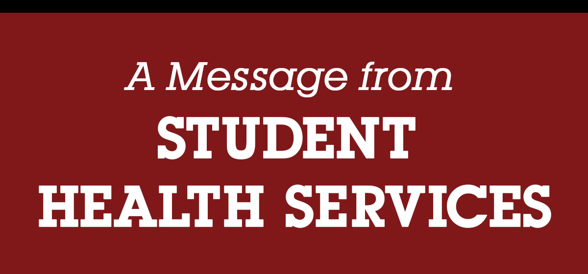 A Message from Student Health Services