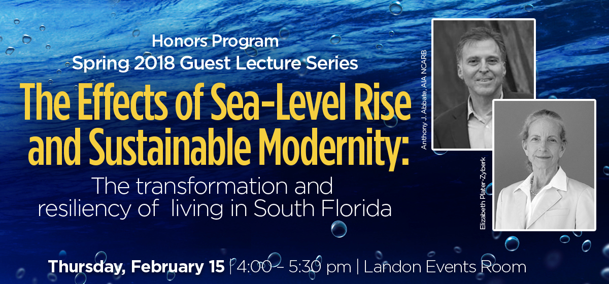 The Effects of Sea-Level Rise and Sustainable Modernity: The transformation and resiliency of living in South Florida