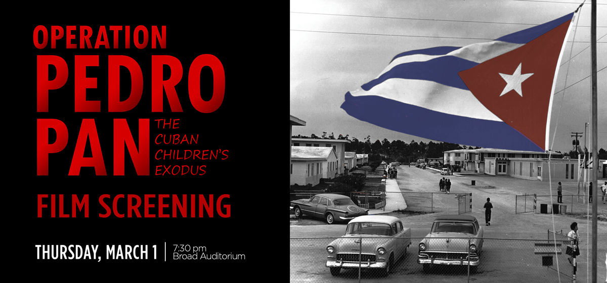 Screening of documentary film 'Operation Pedro Pan: The Cuban Children's Exodus'