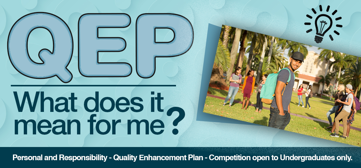 QEP - What does it mean for me?