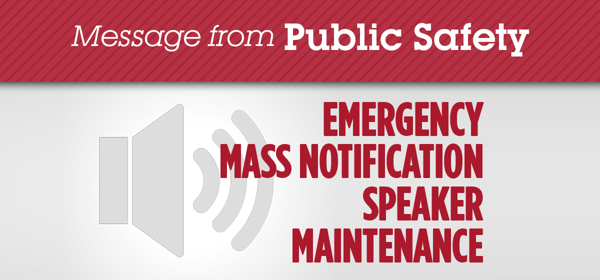 Maintenance on Emergency Mass Notification Speaker
