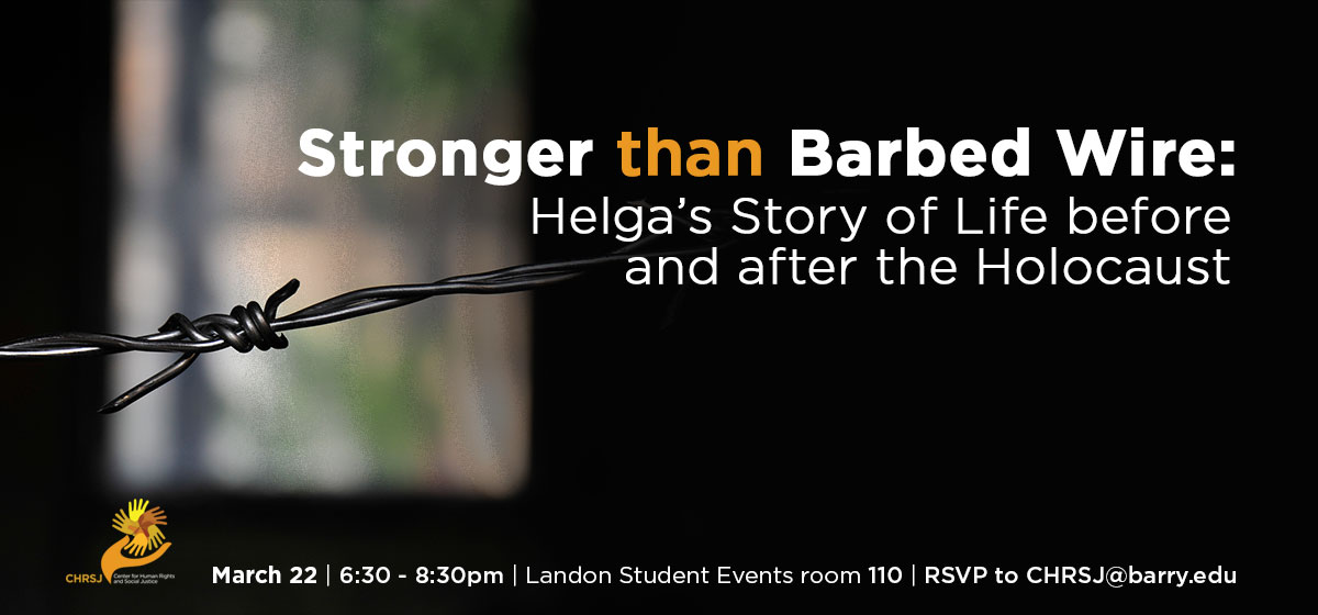 Stronger than barbed wire: Helga's Story of Life before and after the Holocaust