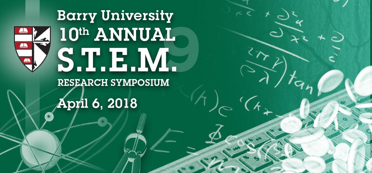 10th Annual S.T.E.M. Research Symposium